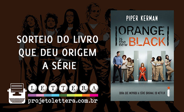 Sorteio do livro Orange is the new black