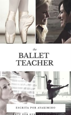 The Ballet Teacher