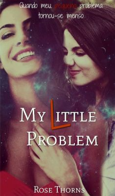 My Little Problem